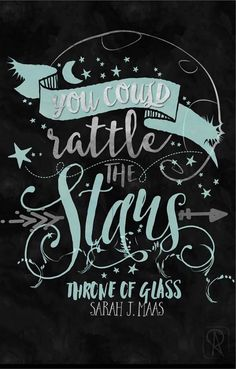 rattle the stars tattoo throne of glass - Google Search
