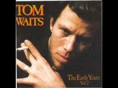 Tom Waits • I Want You