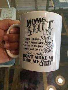 Mother Birthday Gifts Mom shit list coffee mug funny gift, mothers birthday gift mug, mothers day gift… Happy Birthday Quotes For Her, Funny Mom Birthday Cards, Mother Birthday Gifts, Mother Gifts, Gifts In A Mug, Gifts For Mom, Funny Coffee Cups, Coffee Mugs, Beer Mugs