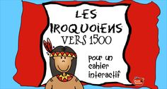 Les Iroquoiens vers 1500 Plus Ontario Curriculum, Study French, French Teacher, Teaching Social Studies, Interactive Notebooks, Kids Learning, How To Apply, Education, Teaching Ideas