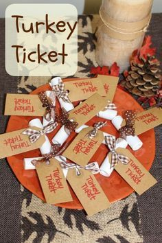 turkey ticket words- this is a wonderful way to bring in the holiday spirit