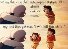 Exactly. I WANT TO KNOW WHAT HAPPENED TO ZUKO'S MOTHER