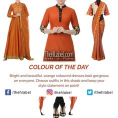 Stay with Orange- Says TheHLabel TheHLabel's wide range of and wear collection in this colour will give you the confidence to flaunt your style. Wear an outfit in orange and showcase a and look. Color Of The Day, Looking Gorgeous, Beautiful, Kurti, Confidence, Your Style, Cool Designs, Ethnic, Colour