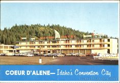 Vintage Coeur d'Alene, Idaho - The North Shore Motor Hotel (where The Coeur d'Alene Resort sits now)
