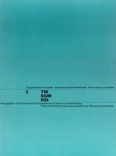 TM RSI SGM 1960–90/ Cover from 1963 issue 2/ Cover Design Felix Berman/ Typeface Univers