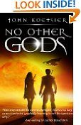 Free Kindle Book -  SCIENCE FICTION - FREE -  No Other Gods