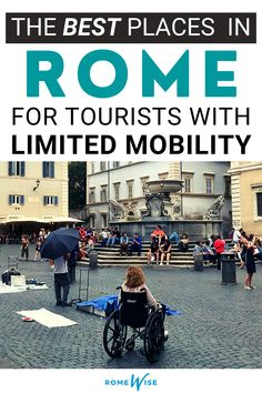 Looking for information on wheelchair accessibility in Rome, Italy? Romewise is your perfect source! Learn where to avoid, and which attractions are handicap accessible. Rome Travel, Italy Travel, Rome Attractions, Rome Tours, Rome Italy, Trip Planning, Travel Guide, The Neighbourhood, How To Plan