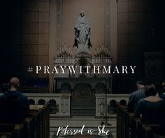 Praying with Mary through May: The Ten Virtues of Mary | Catholic | Woman