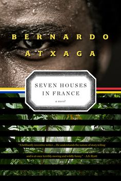 Seven Houses in France: A Novel | Nota Bene July 2013