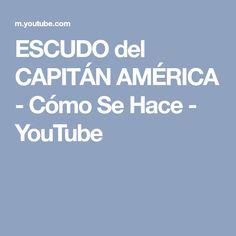 ESCUDO del CAPITÁN AMÉRICA - Cómo Se Hace - YouTube