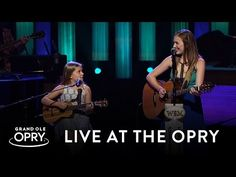 """Lennon and Maisy - """"Ho Hey"""" (by The Lumineers)   Live at the Grand Ole Opry   Opry - YouTube"""