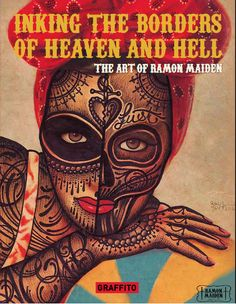From Ramon Maiden's outstanding 'Inking the Borders of Heaven and Hell' published by Graffito Books #ink #inkings #heaven #hell #tattoo #art