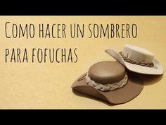 Como hacer un sombrero para fofuchas - YouTube