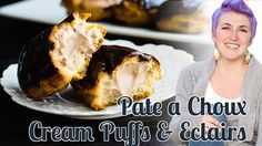 Cream puffs, Eclairs and Chocolate pastry cream - Pate a Choux recipe