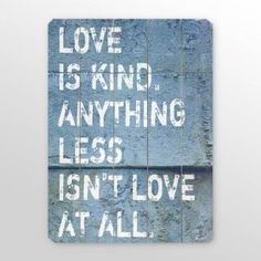 Love is Kind!
