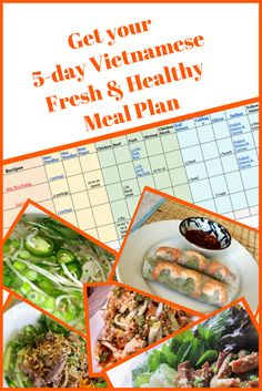 Want to eat healthy and fresh Vietnamese food? Get your FREE 5 recipe Meal Plan spreadsheet with printable recipes and resources http://eepurl.com/coPRPD