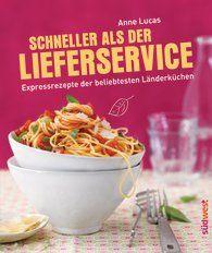 Anne  Lucas - Schneller als der Lieferservice!