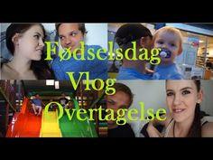 Vlog! Fødselsdag + Vlog Overtagelse :D