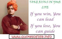 Take risks in your life. if you win you can lead. if you loose you can guide. swami vivekananda motivational and inspirational picture quote