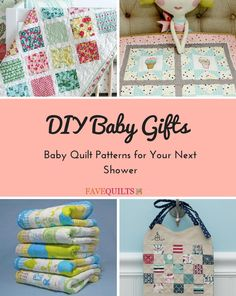 DIY Baby Gifts: 15 Baby Quilt Patterns for Your Next Shower | FaveQuilts.com