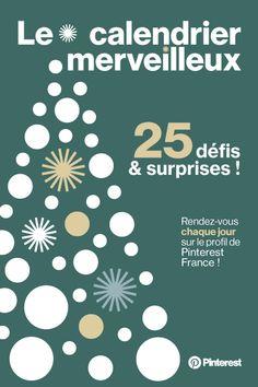 """Pinterest France vous lance chaque jour un nouveau défi pour gagner un nouveau cadeau ! Rendez-vous chaque jour sur le tableau """"Le calendrier merveilleux"""" de Pinterest France pour découvrir le défi et la surprise du jour."""