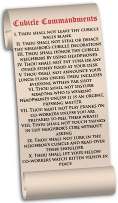Are you breaking any of these Cubicle Commandments?