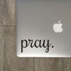 Pray  Vinyl Decal  Laptop Decal  Macbook Decal  by MoonAndStarCo