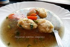 Cooking in Hungary: Chicken soup with Hungarian Semolina Dumplings { Grizgombócleves}