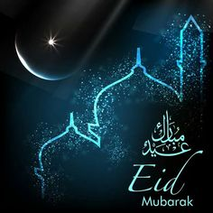 Wish Everyone Eid Mubarak on the occasion of Eid al-Fitr. Share greetings of Eid Mubarak today. Checkout these latest Eid MUbarak Wishes & Images. Eid Mubarak Wishes Images, Eid Mubarak Photo, Eid Adha Mubarak, Eid Mubarak Quotes, Eid Mubarak Card, Happy Eid Mubarak, Eid Al Fitr, Religion, Aid Adha