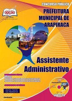 Apostila Concurso Prefeitura Municipal de Arapiraca / Alagoas - 2013: - Cargo: Assistente Administrativo
