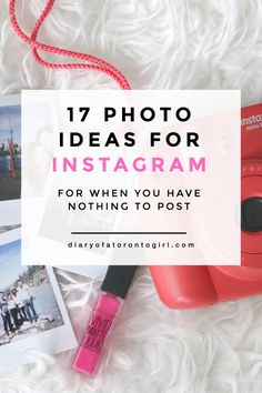 17 Instagram Photo Ideas for When You Have Nothing to Post