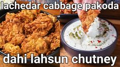 Appetizer Recipes, Appetizers, Vegetarian Recipes, Cooking Recipes, Salty Foods, Cabbage Recipes, Vegetable Dishes, Yummy Snacks, Chutney