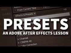 ▶ Presets! (what's the deal with those anyway?) - Adobe After Effects Tutorial - YouTube