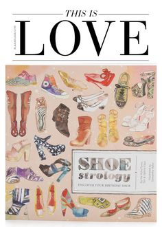 This is Love: Shoestrology – Discover your Birthday Shoe