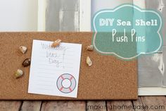 SNAP Break Guest - DIY Sea Shell Push Pins with Making Home Base