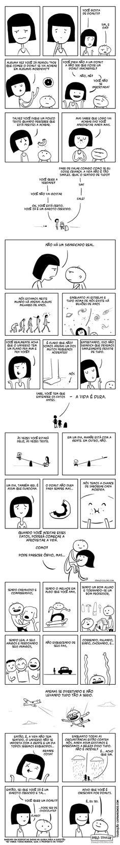 A vida…