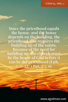 Since the priesthood equals the house, and the house depends on the building…