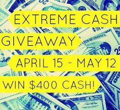 April Extreme Cash  Giveaway