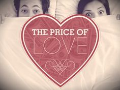 The Price of Love - #valentinesday #love #romance by @Kaili Lauren by EMPOWERED PRESENTATIONS! | Design | Workshops | Training via slideshare