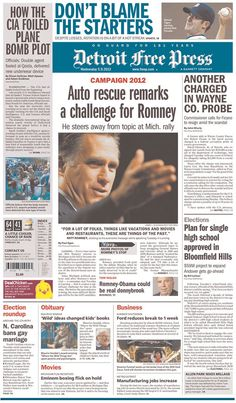 Wonder if Mitt Romney caught these front-page headlines in the Detroit Free Press—his hometown newspaper—this morning.