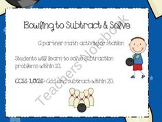 Viewing 1 - 20 of 37857 results for bowling to subtract amp solve math station or center 1st Grade Math, Grade 1, Teaching Subtraction, Teacher Notebook, Math Stations, Bowling, Mathematics, Classroom, Education
