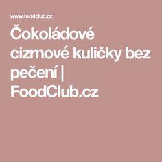 Čokoládové cizrnové kuličky bez pečení  | FoodClub.cz