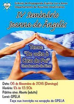 GPELA Convida para o IV Seminário Joanna de Ângelis - Bangu - RJ - http://www.agendaespiritabrasil.com.br/2016/11/05/gpela-convida-para-o-iv-seminario-joanna-de-angelis-bangu-rj/