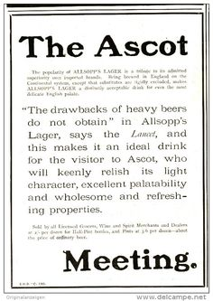 Original - Anzeige / Advertise 1903 : (ENGLISH)  ALLSOPP'S LAGER / THE ASCOTT MEETING - 120 x 180 mm