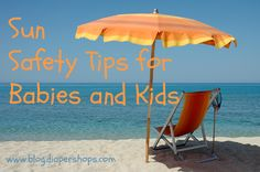 Sun Safety Tips for Babies and Kids