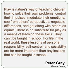 Play teaches children to solve their own problems. Preschool Quotes, Teaching Quotes, Education Quotes, Teaching Kids, Education Posters, Education Week, Primary Education, Teaching Kindergarten, Inquiry Based Learning