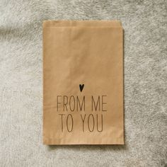 FROM ME TO YOU print personal notes on kraft bags