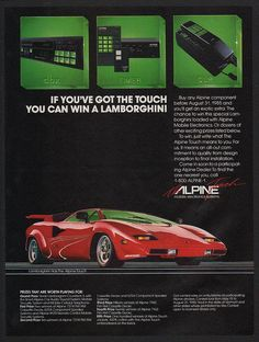"""""""If You've Got The Touch You Can Win A Lamborghini"""" - 1985 Alpine car phone ad : vintageads"""