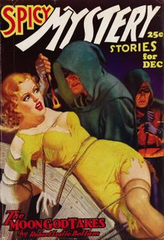 Spicy Mystery Stories (December by William Fulton Soare Vintage Book Covers, Comic Book Covers, Comic Books, Comic Art, Pulp Fiction Book, Pulp Fiction Comics, Pulp Magazine, Magazine Covers, Mystery Stories