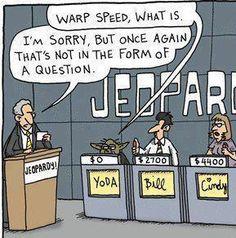 If Yoda was on Jeopardy...